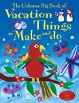 vacation things to make and do usborne books