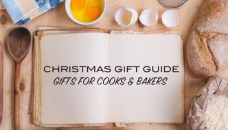 Christmas Gift Guide Cooks Bakers